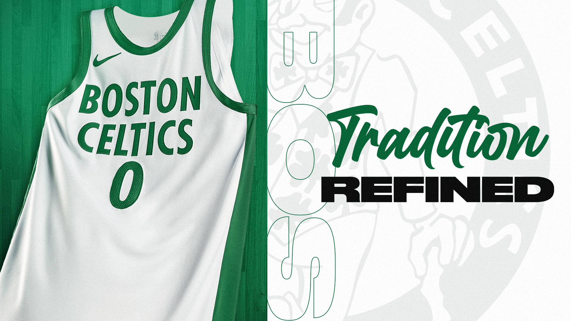 Boston Celtics: Tradition Refined