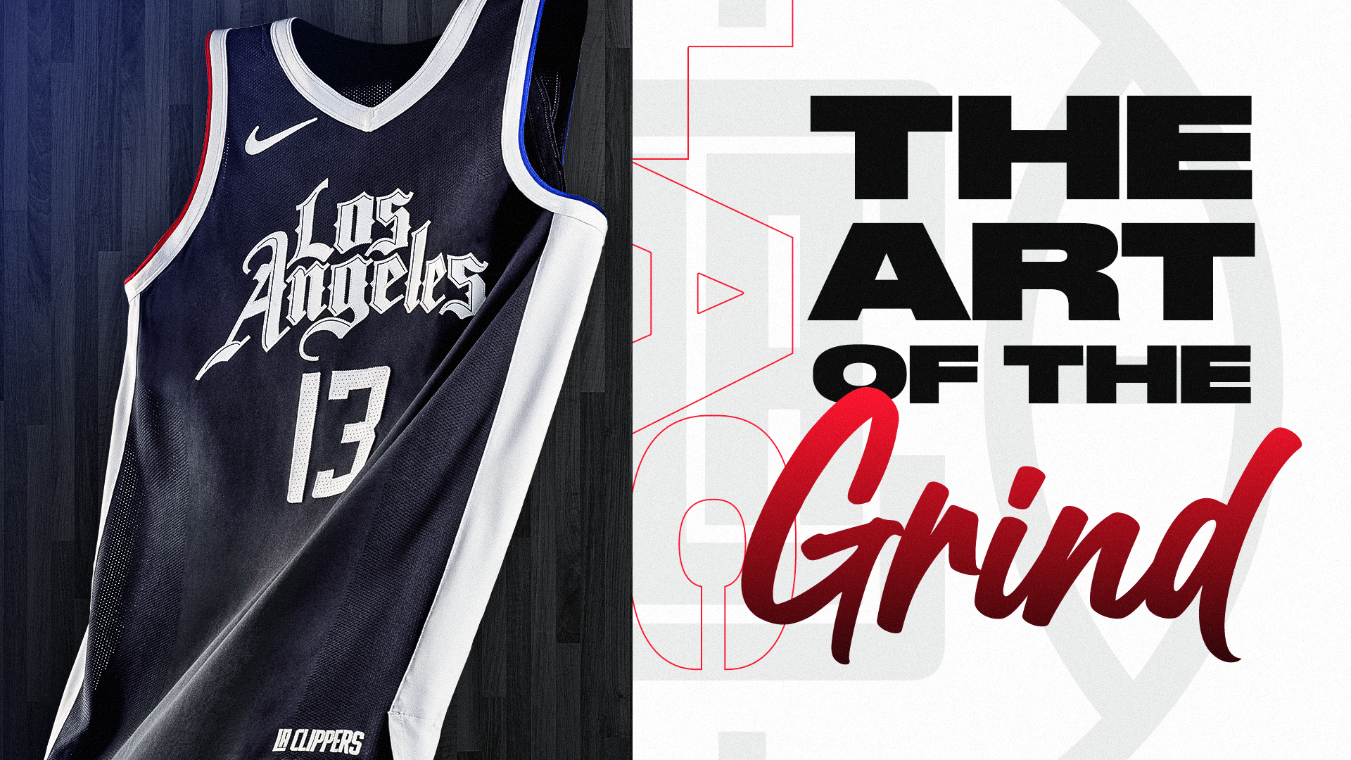 LA Clippers: The Art Of The Grind
