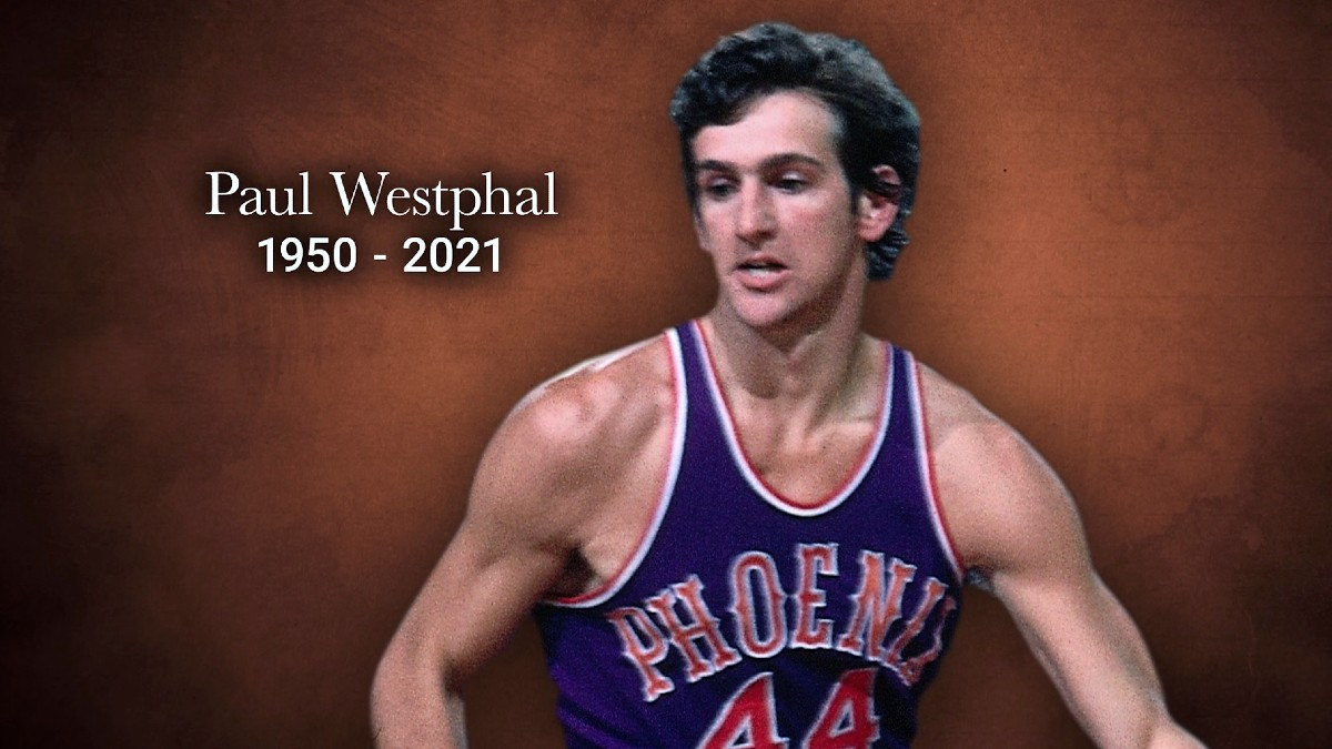 Hall of Famer Paul Westphal dies at 70