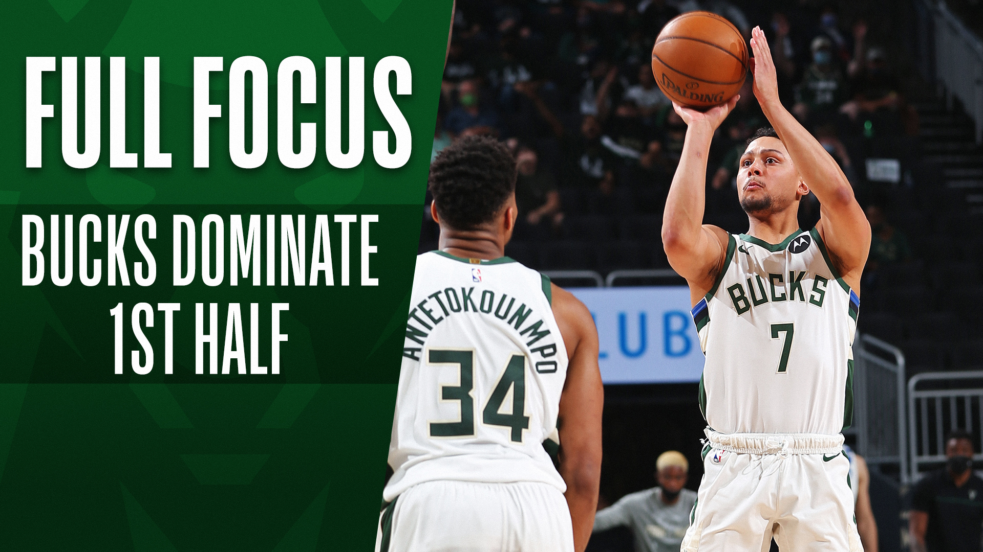 Full Focus: Bucks light it up in the first half