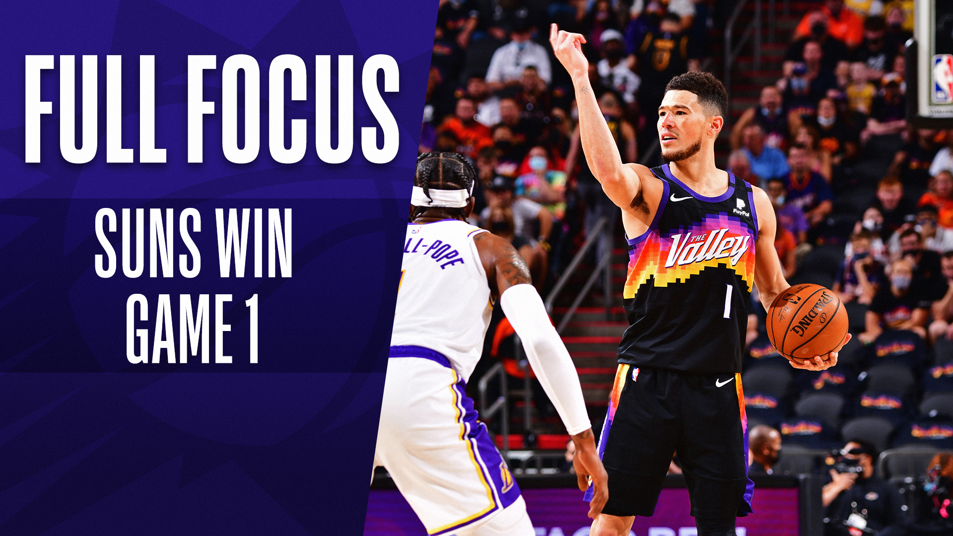 Full Focus: Suns take Game 1 from the Lakers