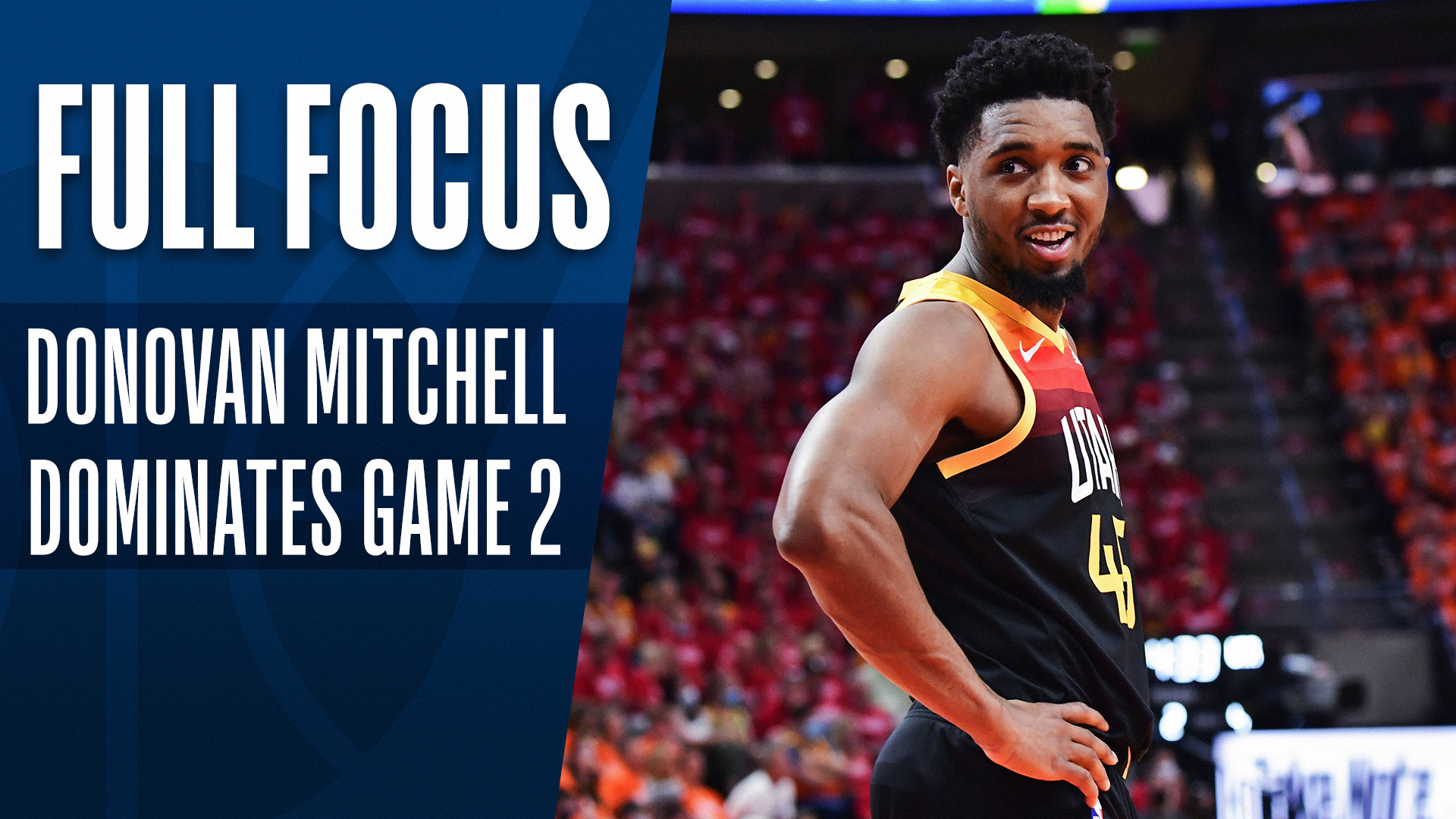 Full Focus: Donovan Mitchell lights up Clippers in Game 2