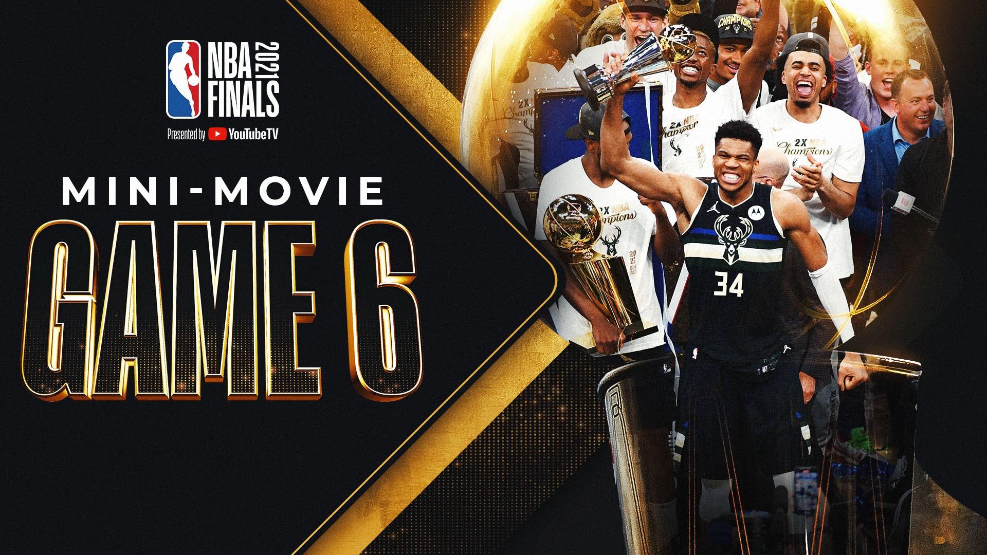 2021 NBA Finals Mini-Movie: Game 6