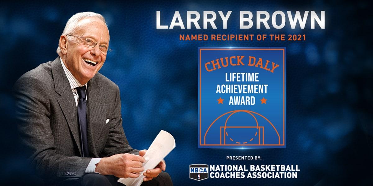 NBCA presents 2021 Chuck Daly Lifetime Achievement Award to Larry Brown