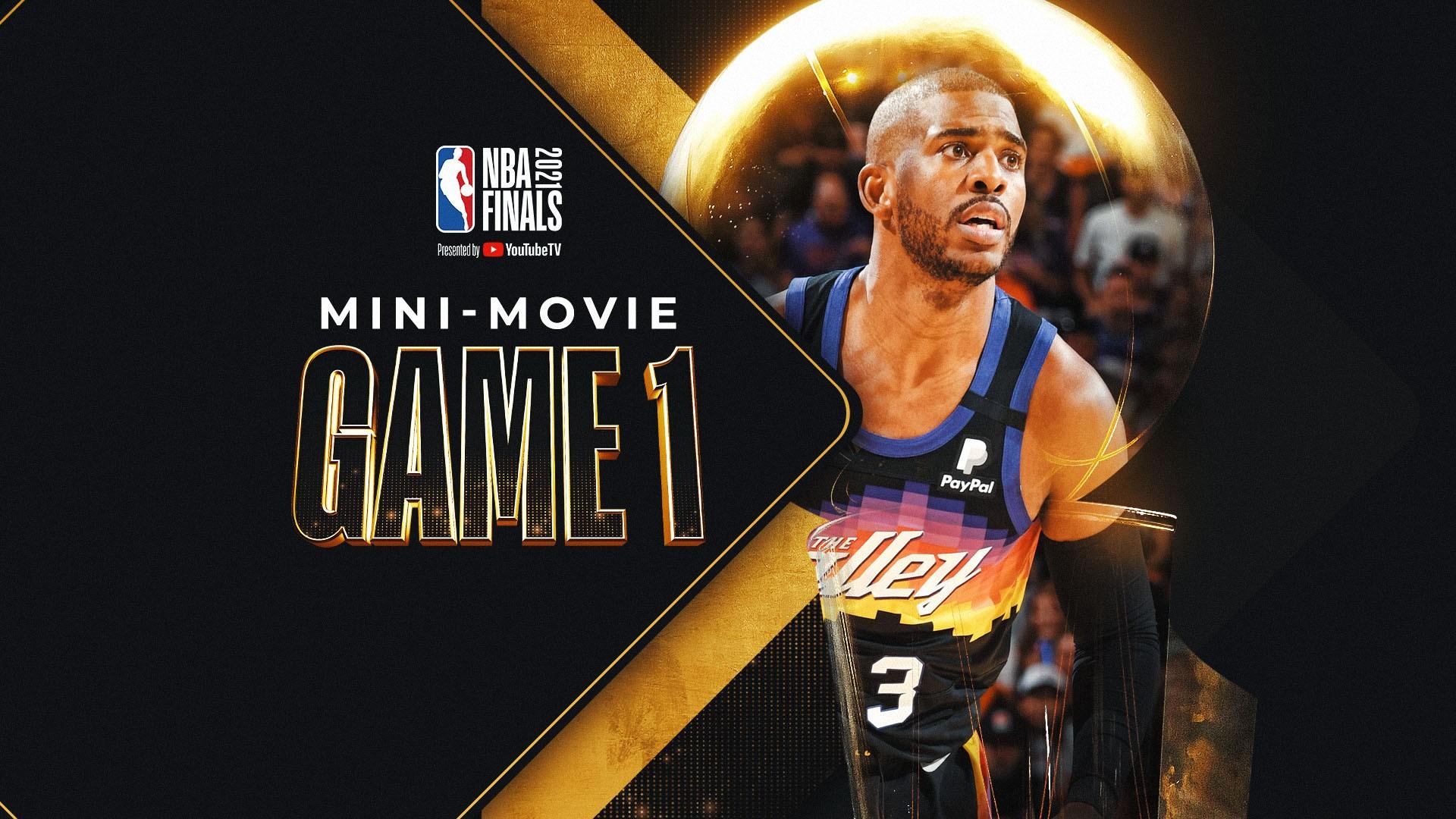 2021 NBA Finals Mini-Movie: Game 1