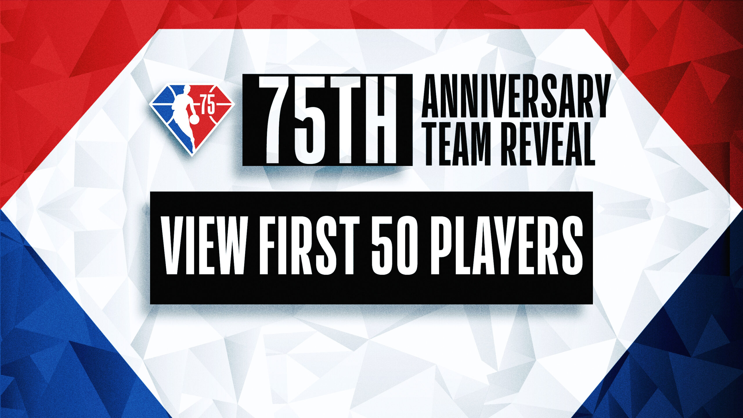 NBA 75: First 50 named to 75th Anniversary Team